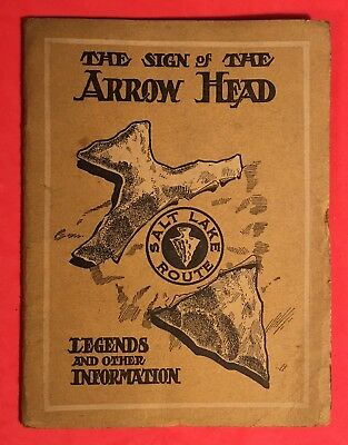 1909 LEGENDS of the ARROWHEAD / SAN PEDRO LOS ANGELES and SALT LAKE RAILROAD