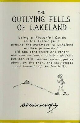 The Outlying Fells of Lakeland by Wainwright, Alfred Hardback Book The Cheap