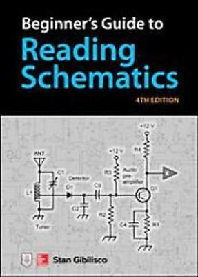 Beginner's Guide To Reading Schematics - New Book