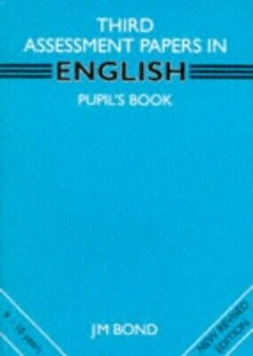 English: 3rd Year Papers: Assessment Papers by Bond, J. M. Paperback Book The