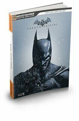 Batman: Arkham Origins Signature Series Strategy Guide (Bradyga... by BradyGames