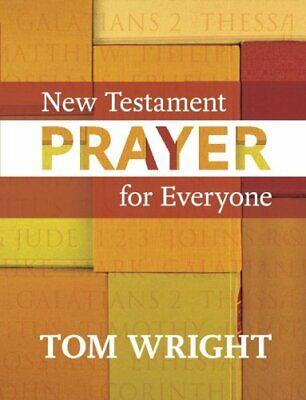 New Testament Prayer: For Everyone by Wright, Tom Book The Fast Free Shipping