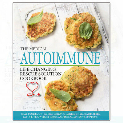Medical Autoimmune Life Changing Rescue Solution Heal your inflammatory bodyf