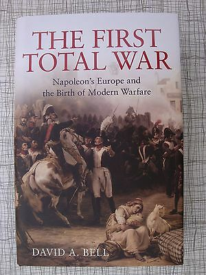The First Total War: Napoleon, Wellington, Clausewitz, Valmy, Prussia, Trafalgar