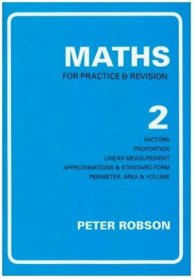 Maths for Practice and Revision, Book 2     : Bk. 2 by Robson, Peter Paperback