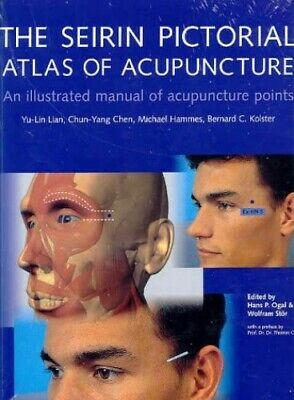 The Seirin Atlas of Acupuncture (Health) Hardback Book The Cheap Fast Free Post