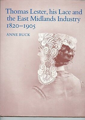 Thomas Lester, His Lace And The East Midlands Industry 1820 - 1905 Lace History