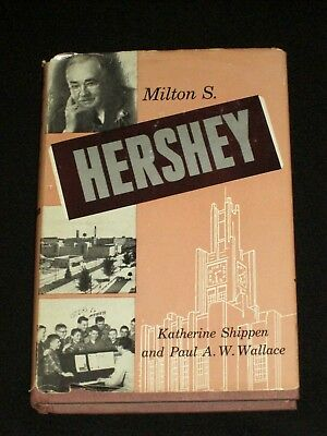 1959 First Printing Milton S Hershey by Shippen School's 50th Anniversary HC/DJ