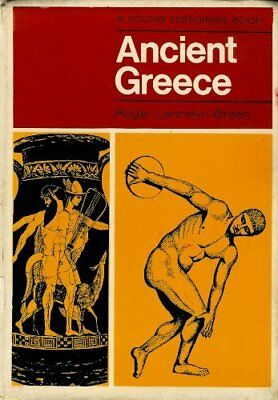 Ancient Greece (Young Historian Books) by Green, Roger Lancelyn Hardback Book