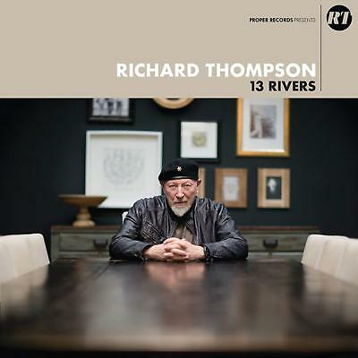 Richard Thompson - 13 Rivers (NEW CD ALBUM)