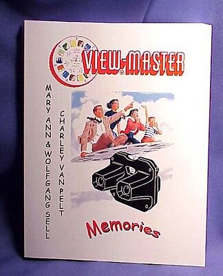 View-Master Memories Mary Ann Sell HIstory of VM Product w/Charley Van Pelt Book