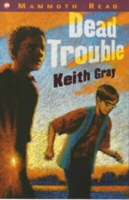 Dead Trouble (Mammoth read) by Gray, Keith Paperback Book The Cheap Fast Free