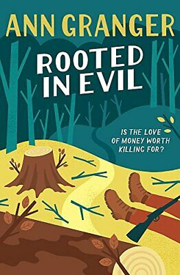Rooted in Evil (Campbell & Carter Mystery 5): A cosy Cotswold... by Granger, Ann