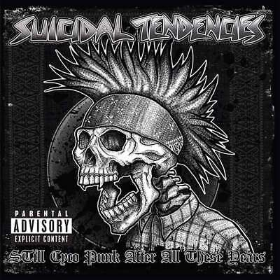 Suicidal Tendencies - Still Cyco Punk After All These Years (NEW CD ALBUM)