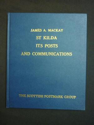 ST KILDA ITS POSTS AND COMMUNICATIONS by JAMES A MACKAY