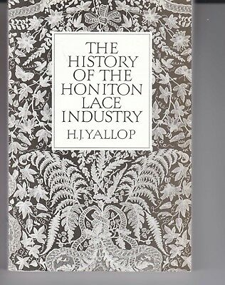 The History Of The Honiton Lace Industry H J Yallop Scarce  Book