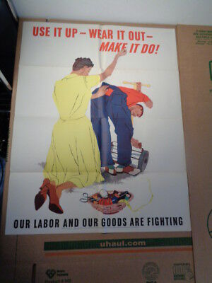 "Original 1943 WWII Poster ""Use It UP - Wear It Out - Make It Do!"" (22 by 28"")"