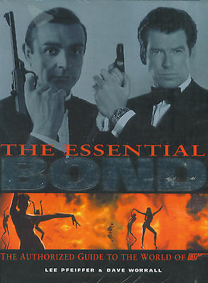 The Essential James Bond Authorized Guide To The World of 007 Worrall Pfeiffer