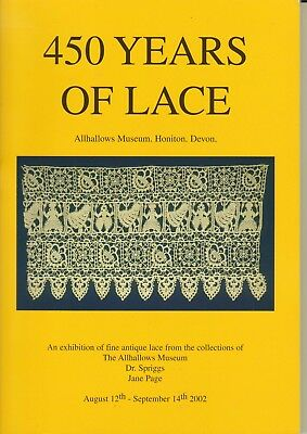 450 Years Of Lace 2002 Exhibition Catalogue  Lots Of Pictures