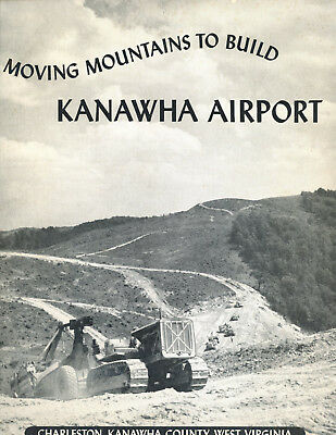 West Virginia-Charleston-Kanawha Airport-Moving Mountians to Build-1950