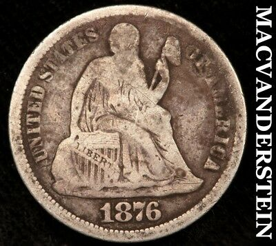 1876 Seated Liberty Dime - Scarce!!  Better Date!!  #a4798