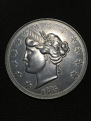 Large 3 Inch Novelty Medal/Coin/Coaster/Paperweight 1885 Liberty Nickel