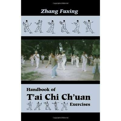 Handbook of T'ai Chi Ch'uan Exercises - Paperback NEW Zhang, Fuxing 1996-11-01