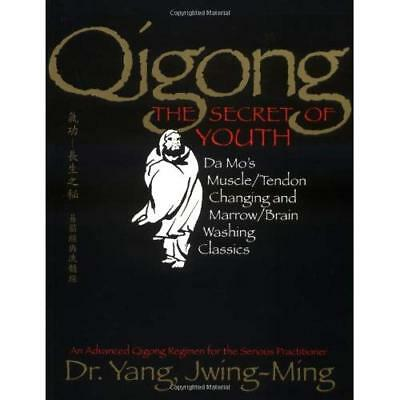 Qigong, the Secret of Youth: Da Mo's Muscle/tendon and  - Paperback NEW Jwing-Mi