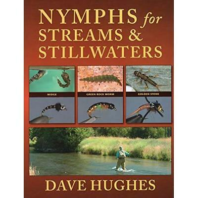 Nymphs for Streams and Stillwaters - Hardcover NEW Hughes, Dave 2009-05-31