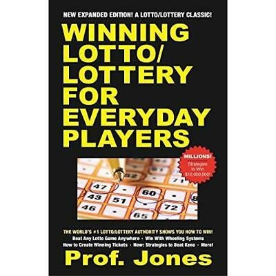 Winning Lotto/Lottery for Everyday Players - Paperback NEW Prof Jones (Aut 2015-