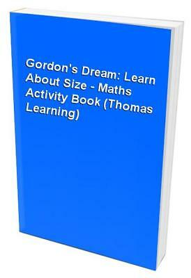Gordon's Dream: Learn About Size - Maths Activity Book (Thomas Lear... Paperback