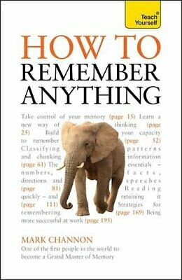 How to Remember Anything: Teach Yourself by Channon, Mark Book The Fast Free