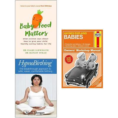 Babies Haynes Explains Baby Food Matters Hypnobirthing 3 Books Collection Set NE