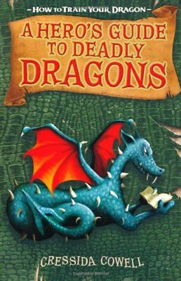 A Hero's Guide to Deadly Dragons: Book 6 (How To Train Your Dragon)-Cressida Co