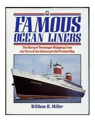 Famous Ocean Liners by Miller, William H. Hardback Book The Cheap Fast Free Post