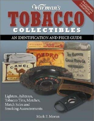 Warman's Tobacco Collectibles: An Identification and Price Guide