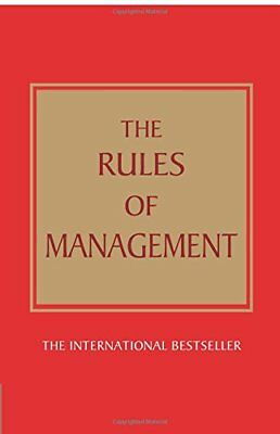 The Rules of Management:A definitive code for managerial ... by Templar, Richard