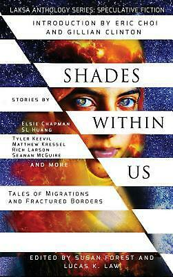 Shades Within Us: Tales of Migrations and Fractured Borders by Seanan Mcguire Ha