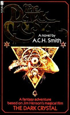 The Dark Crystal by A. C. H. Smith Paperback Book The Cheap Fast Free Post