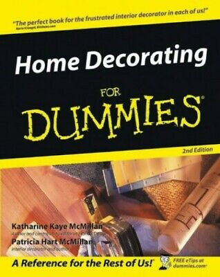 Home Decorating For Dummies (General Trade) by McMillan, Patricia Hart Paperback
