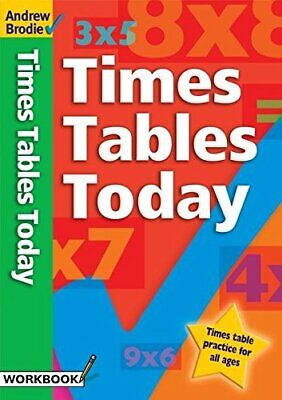 Times Tables Today (Times Tables) by Brodie, Andrew Paperback Book The Cheap