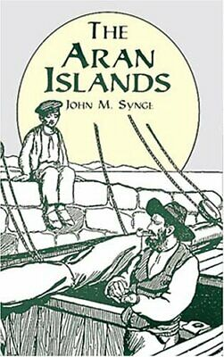 The Aran Islands by Synge, J. M. Paperback Book The Cheap Fast Free Post