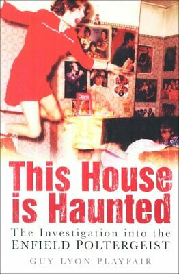 This House Is Haunted: The Investigation of th... by Guy Lyon Playfair Paperback