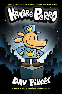 Hombre Perro (dog Man) by Dav Pilkey (Spanish) Hardcover Book Free Shipping!