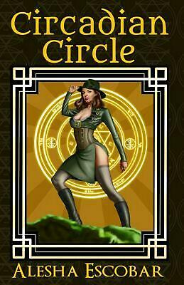 Circadian Circle: The Gray Tower Trilogy by Alesha Escobar (English) Paperback B