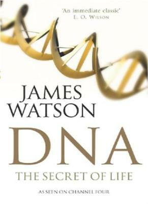 DNA: The Secret of Life-James Watson
