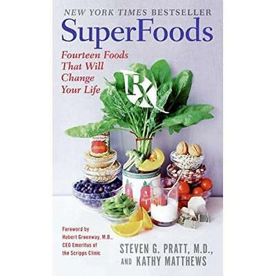 Superfoods RX: Fourteen Foods That Will Change Your Lif - Mass Market Paperback