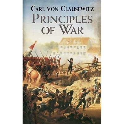 Principles of War - Paperback NEW Clausewitz, Car 2003-03-26