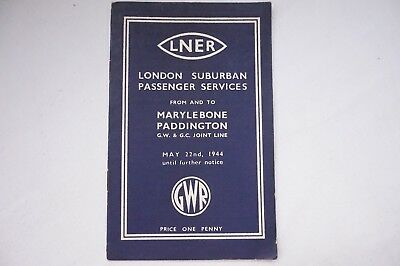 1944 LNER GWR Joint Line London Railway Timetable Marylebone Paddington