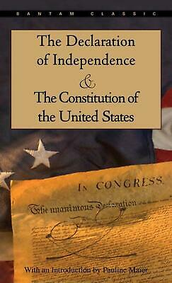 The Declaration of Independence and the Constitution of the United States by Pau